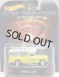 2015 RETRO ENTERTAINMENT 【'75 FORD F-250】 YELLOW/RR (CLOSE ENCOUNTERS OF THE THIRD KIND/未知との遭遇)(NEW CAST)